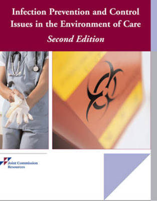 Infection Prevention and Control Issues in the Environment of Care (Hardback)