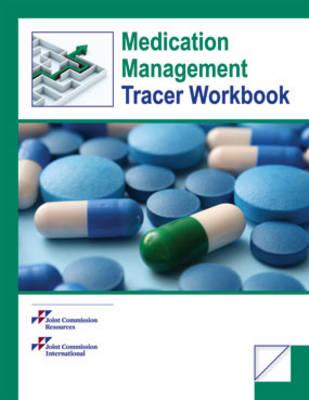 Medication Management Tracer Workbook (Hardback)