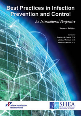 Best Practices in Infection Prevention and Control: An International Perspective (Hardback)