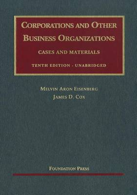 Corporations and Other Business Organizations: Cases and Materials - University Casebooks (Hardback)