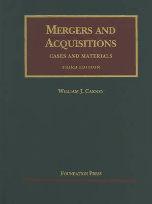 Mergers and Acquisitions - University Casebook Series (Hardback)