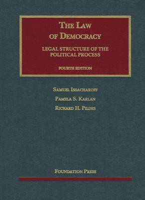 The Law of Democracy - University Casebook Series (Hardback)