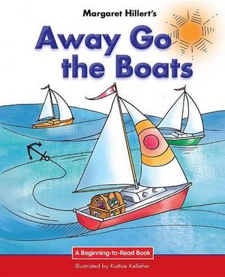 Away Go the Boats (Hardback)