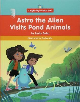 Astro the Alien Visits Pond Animals (Hardback)