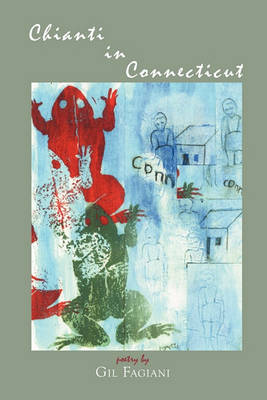 Chianti in Connecticut - Via Folios (Paperback)