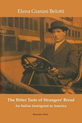 The Bitter Taste of Strangers' Bread - VIA Folios (Paperback)