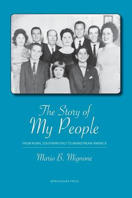 The Story of My People: From Rural Southern Italy to Mainstream America (Paperback)