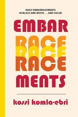 Embar-Race-Ments - Crossings 24 (Paperback)