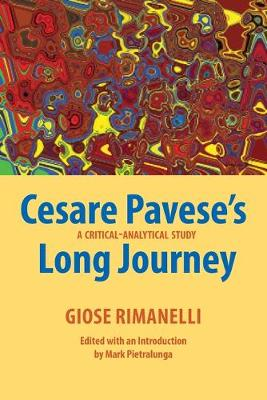 Cesare Pavese's Long Journey: A Critical-Analytical Study - Saggistica 32 (Paperback)