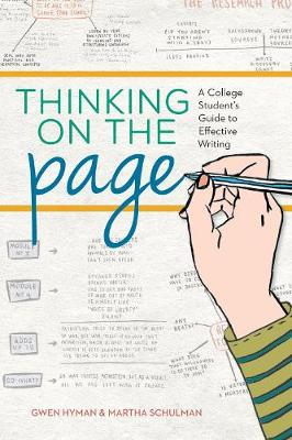 Thinking on the Page: A College Student's Guide to Effective Writing (Paperback)