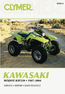 Kawasaki: Mojave KSF250 1987-2004 (Clymer Motorcycle Repair) - Clymer Motorcycle Repair (Paperback)