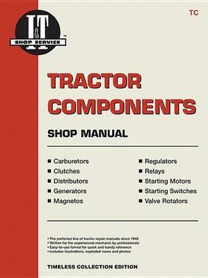 Tractor Components Shop Manual (Paperback)