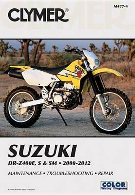 Clymer Suzuki Dr-Z400E, S & Sm Ma (Paperback)