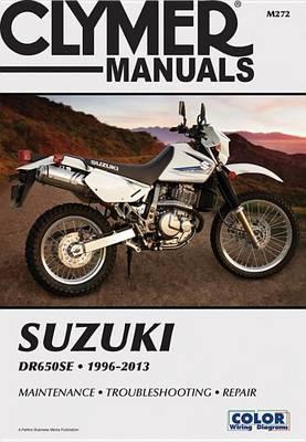 Clymer Manuals Suzuki Dr650Se 199 (Paperback)