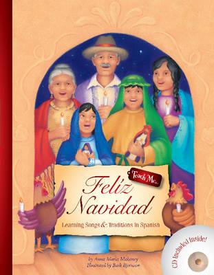 Feliz Navidad: Learning Songs & Traditions in Spanish