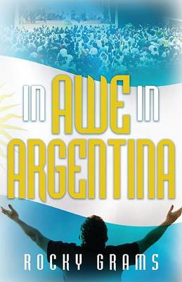 In Awe in Argentina (Paperback)