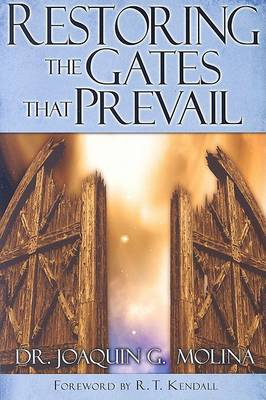 Restoring The Gates That Prevail (Paperback)