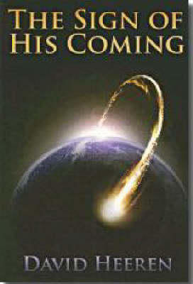 The Sign of His Coming (Paperback)