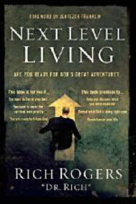 Next Level Living: Are You Ready for God's Great Adventure? (Paperback)