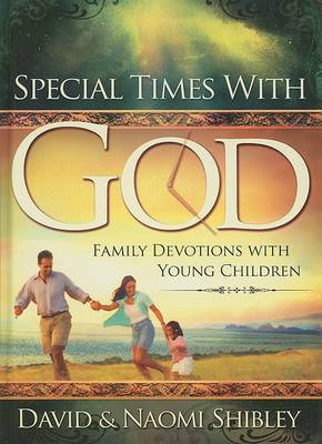 Special Times with God: Family Devotions with Young Children (Hardback)