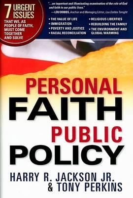 Personal Faith, Public Policy (Hardback)