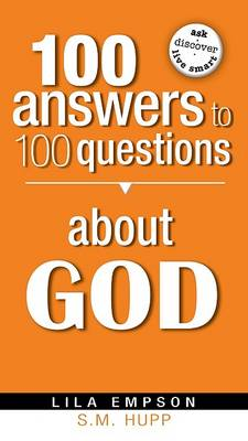 100 Answers to 100 Questions about God (Paperback)
