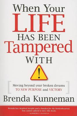 When Your Life Has Been Tampered with (Paperback)