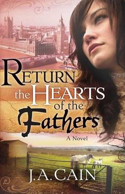 Return the Hearts of the Father (Hardback)