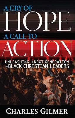 Cry Of Hope, A Call To Action, A (Paperback)