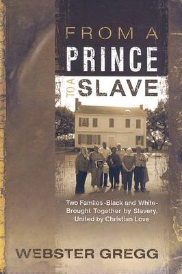 From a Prince to a Slave (Paperback)
