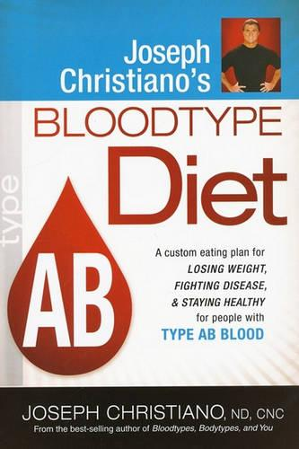 Joseph Christiano's Bloodtype Diet, Type AB (Paperback)