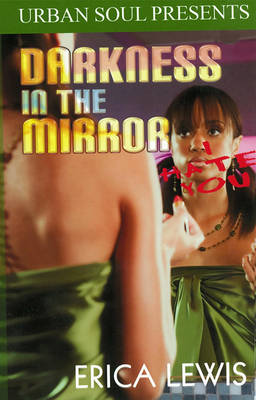 Darkness In The Mirror (Paperback)