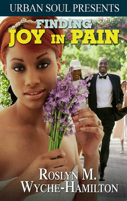 Finding Joy In Pain (Paperback)
