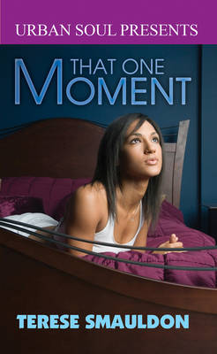 That One Moment (Paperback)