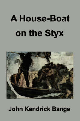 A House-Boat on the Styx (Paperback)