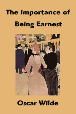 The Importance of Being Earnest (Hardback)