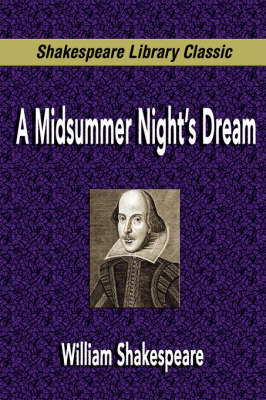 A Midsummer Night's Dream (Shakespeare Library Classic) (Paperback)