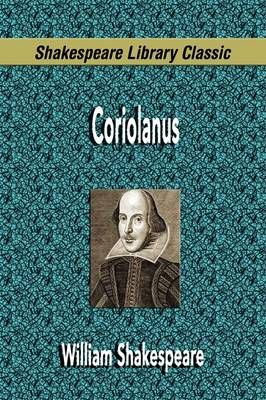 Coriolanus (Shakespeare Library Classic) (Paperback)