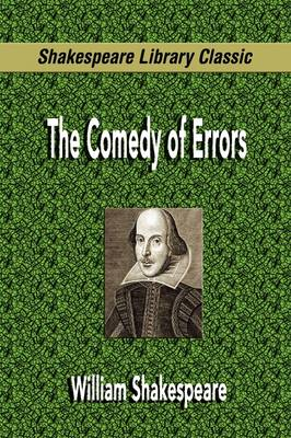 The Comedy of Errors (Shakespeare Library Classic) (Paperback)