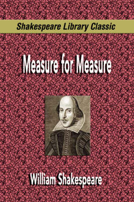 Measure for Measure (Shakespeare Library Classic) (Paperback)