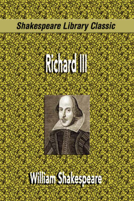 Richard III (Shakespeare Library Classic) (Paperback)