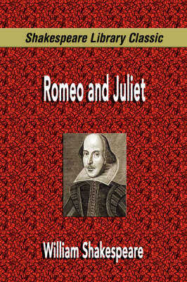 Romeo and Juliet (Shakespeare Library Classic) (Paperback)