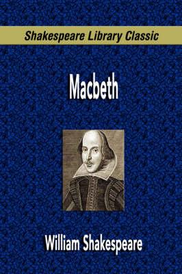 Macbeth (Shakespeare Library Classic) (Paperback)