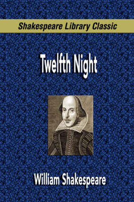 Twelfth Night (Shakespeare Library Classic) (Paperback)