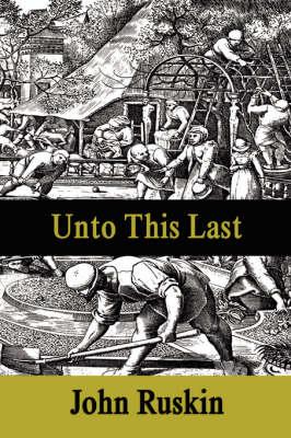 Unto This Last (Paperback)