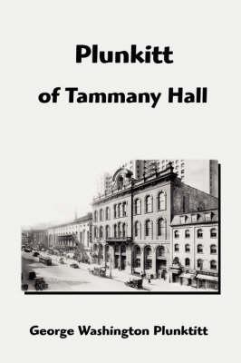 Plunkitt of Tammany Hall (Paperback)