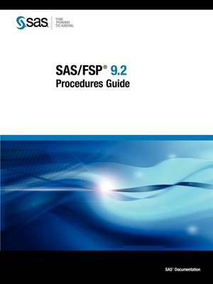 SAS/FSP 9.2 Procedures Guide (Paperback)