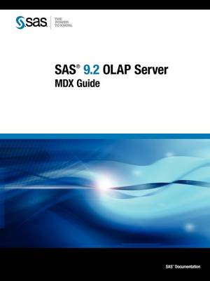 SAS 9.2 OLAP Server: MDX Guide (Paperback)