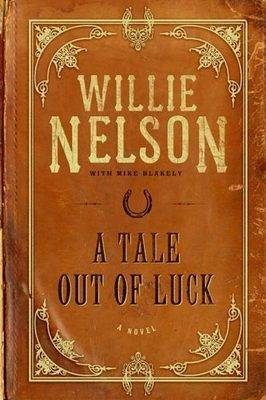A Tale Out of Luck (Hardback)