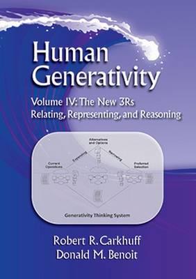 Human Generativity: Human Generativity Volume IV: The New 3Rs The New 3Rs Volume IV - Human Generativity (Paperback)